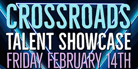 Crossroads Talent Showcase tickets