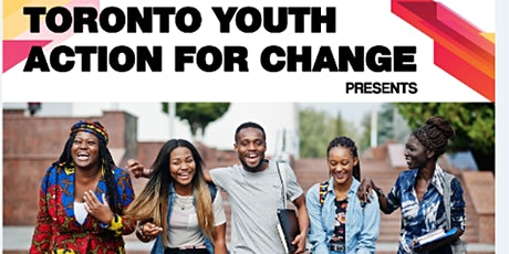 Toronto Youth Action for Change billets