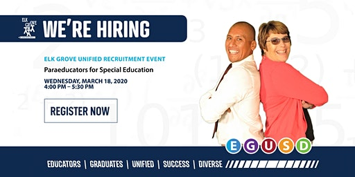 Elk Grove Unified Classified Paraeducator Recruitment Event - March 18, 2020