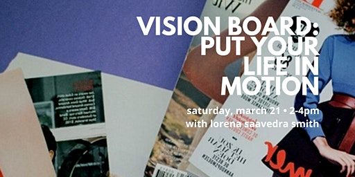 Vision Board: Put Your Life in Motion