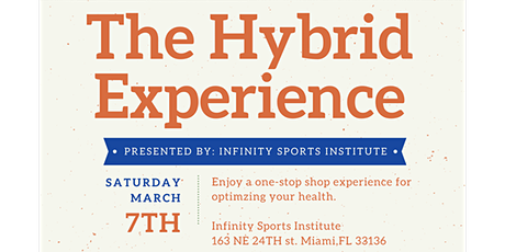 The Hybrid Experience Presented by: Infinity Sports Institute tickets