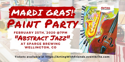 "MARDI GRAS PARTY! ""Abstract Jazz"" - Sparge Brewing"