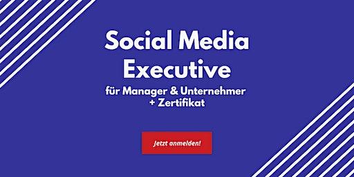 Social Media Executive für Manager und Unternehmer mit Zertifikat