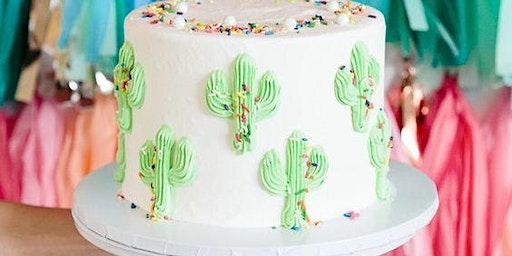 CACTUS CAKE CLASS *FRI. MAY 15, 2020*