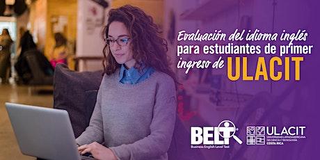 Prueba de inglés BELT (S de 8:00 a 9:00 a. m.) entradas
