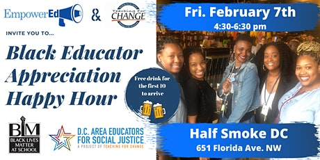 Black Educator Appreciation Happy Hour by EmpowerEd and Teaching for Change tickets