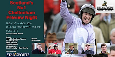 Scotands No1 Cheltenham Preview Night tickets
