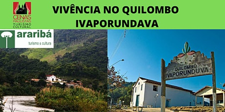 VIVÊNCIA NO QUILOMBO IVAPORUNDAVA ingressos