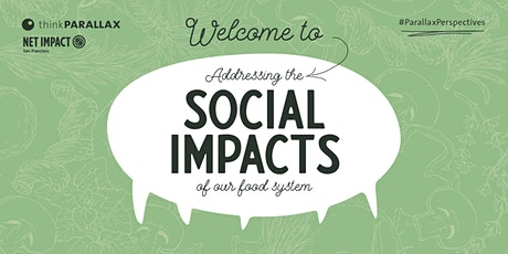 Addressing the Social Impacts of our Food System tickets