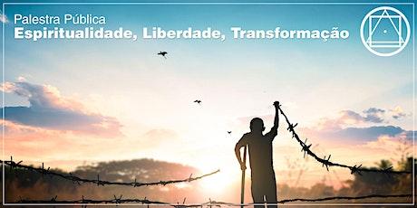 """Palestra em Brasília - """"Espiritualidade, Liberdade, Transformação"""" ingressos"""