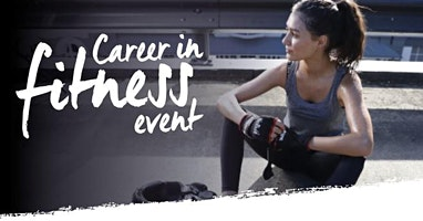 Career in Fitness Event