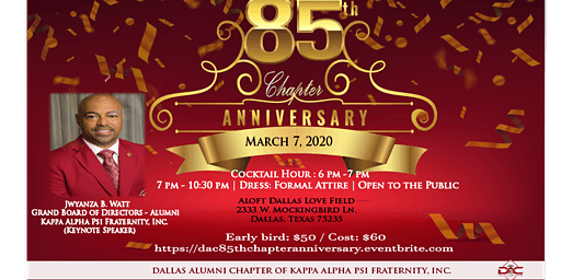 85th Chapter Anniversary - Dallas Alumni Chapter of Kappa Alpha Psi