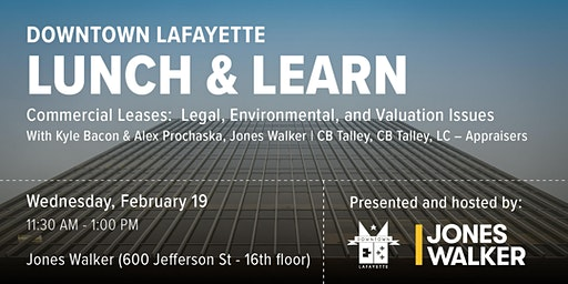 Downtown Lunch & Learn: Commercial Leases presented by Jones Walker