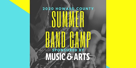 Summer Band Camp Sponsored by Music & Arts - 2020 tickets