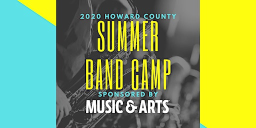 Summer Band Camp Sponsored by Music & Arts - 2020