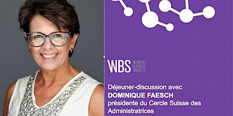 WBS Lausanne - Déjeuner avec Dominique Faesch billets