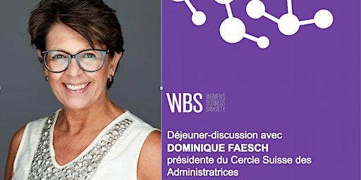 WBS Lausanne - Déjeuner avec Dominique Faesch