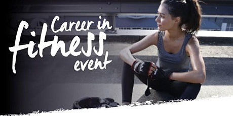 Career in Fitness Event tickets