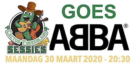 Verplaatst naar 31/8/2020! ABBA Tukkerland Tribute Sessie in De Cactus tickets