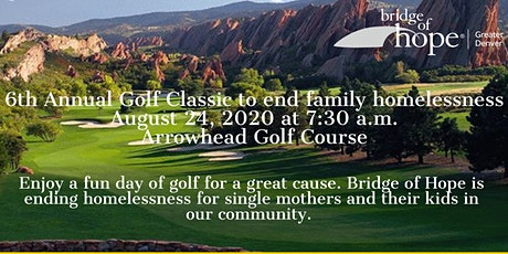 6th Annual Bridge of Hope Greater Denver Golf Classic tickets