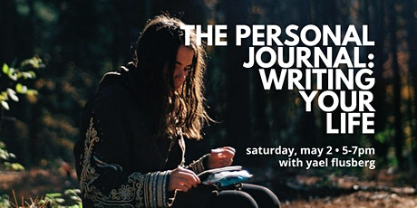 The Personal Journal: Writing Your Life tickets