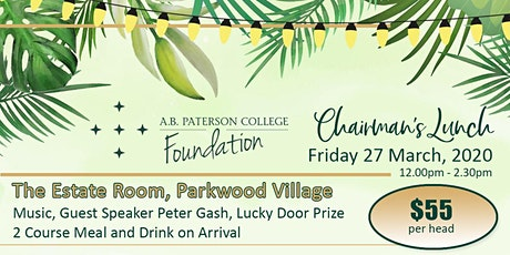 Chairman's Lunch A.B. Paterson College Foundation tickets
