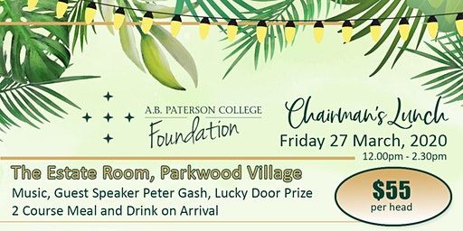 Chairman's Lunch A.B. Paterson College Foundation