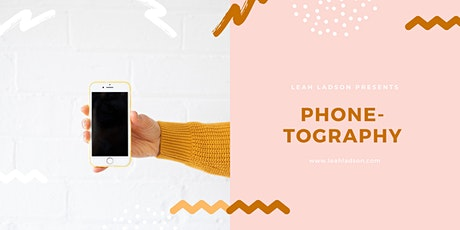 Phone-tography with Leah Ladson (Melbourne) tickets