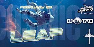 Cosmic Leap | Royale Saturdays | 2.29.20 | 10:00 PM |...