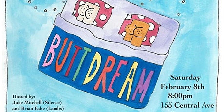 Butt Dream - A FREE Comedy Show tickets