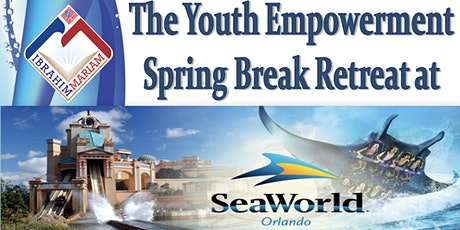 THE YOUTH EMPOWERMENT SPRING BREAK RETREAT tickets