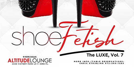 Feb 22nd.. Shoe Fetish + The Pisces Party at Altitude Lounge (The W Hotel)