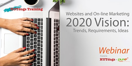 WEBINAR - Where Websites and On-LineMarketing are Headed in 2020 tickets