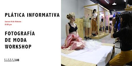 Plática Informativa Fotografía de Moda Workshop boletos