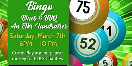 Bingo, Blues and BBQ an Elks Youth Activities Fundraiser tickets