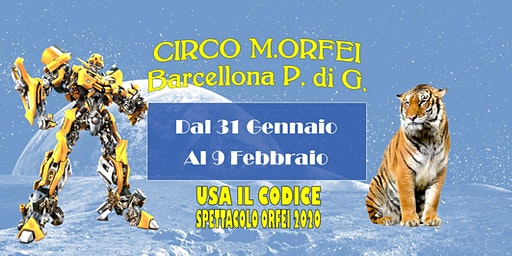 Il Grande Circo M.Orfei a Barcellona Pozzo di Gotto