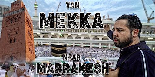 COMEDYSHOW & VAN MEKKA NAAR MARRAKESH