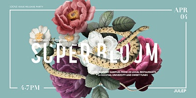Super Bloom | Locale Issue Release Party San Diego