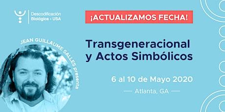 Transgeneracional y Actos Simbólicos con Jean  Guilleaume Salle entradas
