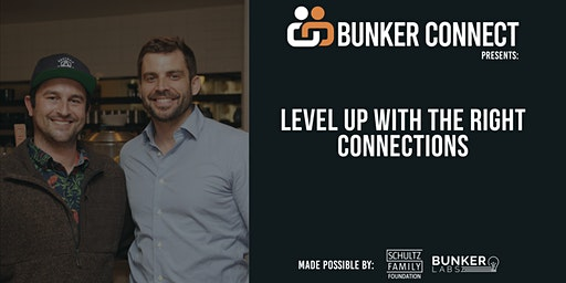 Bunker Connect Detroit: Level Up With the Right Connections
