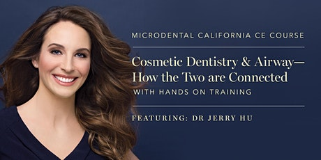 Cosmetic Dentistry &  Airway- How the Two are Connected- Hands on Training tickets