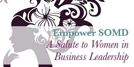 Empower SOMD - A Salute to Women in  Business Leadership tickets