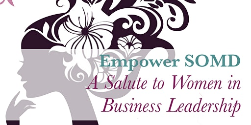 Empower SOMD - A Salute to Women in  Business Leadership