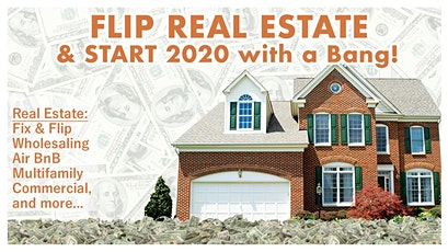 Flip Real Estate and Start 2020 with a Bang!...Utah tickets