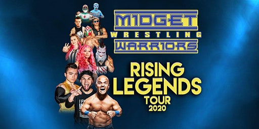 "The Midget Wrestling Warriors ""Rising Legends"" Tour"
