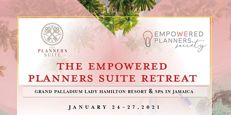 The Empowered Planners Suite Retreat tickets