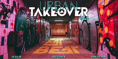 Eat The Beat : 2nd - Urban Takeover [Section 8] tickets