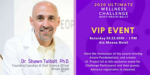 2020 Ultimate Wellness Challenge: Dr. Shawn Talbott PhD - VIP Event