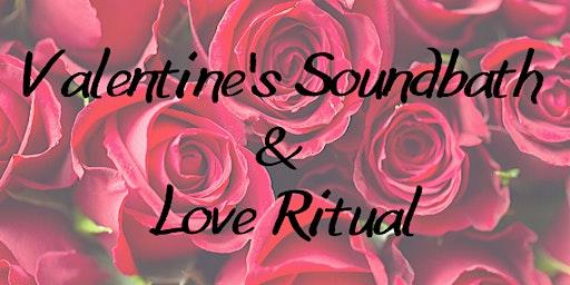 Valentine's Soundbath & Love Ritual
