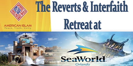 THE REVERTS AND INTERFAITH RETREAT tickets